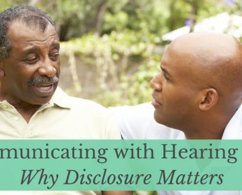 Bay Area Hearing Services - Communicating with Hearing Loss_ Why Disclosure Matters