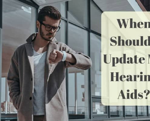 Bay Area Hearing Service - When Should I Update My Hearing Aids