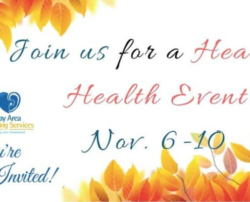 You're Invited to a Special Hearing Health Event, November 6-10, 2017!